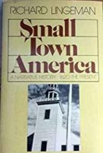 Small Town America -by: Lingeman, Richard - Product Image