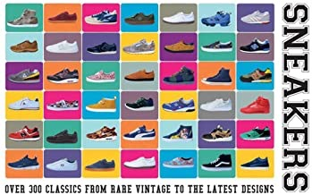 Sneakers: Over 300 Classics From Rare Vintage to the Latest Designsby: Heard, Neal - Product Image