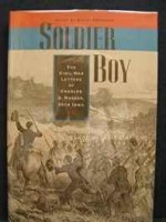 Soldier Boy: The Civil War Letters of Charles O. Musser, 29th IowaO., Charles (Charles Oliver) Musser - Product Image