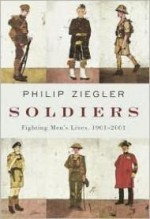 Soldiers: Fighting Men's Lives, 1901-2001by: Ziegler, Philip - Product Image