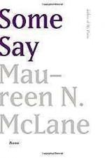 Some Say: PoemsMcLane, Maureen N. - Product Image