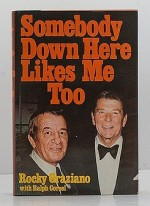 Somebody Down Here Likes Me Too (SIGNED COPY)Graziano, Rocky and Ralph Corsel - Product Image