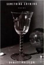 Something Shining: Poemsby: Halpern, Daniel - Product Image