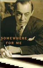Somewhere for Me: A Biography of Richard Rodgersby: Secrest, Meryle - Product Image