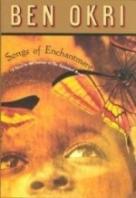 Songs of Enchantmentby: Okri, Ben - Product Image