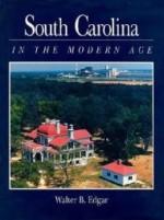 South Carolina in the Modern AgeEdgar, Walter B. - Product Image