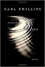 Speak Low: Poems (SIGNED COPY)Phillips, Carl - Product Image
