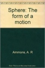 Sphere: The form of a motionby: Ammons, A. R - Product Image
