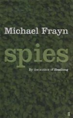 Spies : A Novel  (Signed by author) by: Frayn, Michael - Product Image