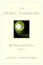 Spiral Staircase, The : My Climb Out of Darknessby: Armstrong, Karen - Product Image