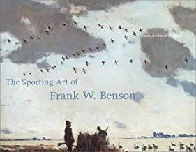 Sporting Art of Frank W. Benson, Theby: Bedford, Faith Andrews - Product Image