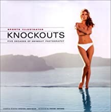 Sports Illustrated: Knockouts, Five Decades of Sports Illustrated Swimsuit Photographyby: Reilly, Rick - Product Image