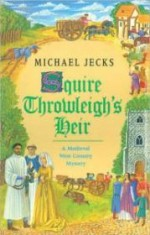 Squire Throwleigh's Heirby: Jecks, Michael - Product Image