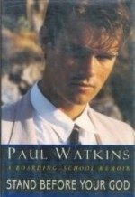 Stand Before Your God: A BoardingSchool Memoirby: WATKINS, PAUL - Product Image