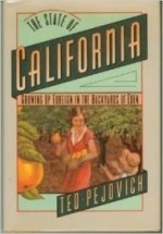 State Of California, The : Growing Up Foreign in the Backyards of Edenby: Pejovich, Ted - Product Image