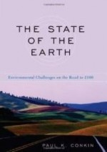 State of the Earth, The : Environmental Challenges on the Road to 2100by: Conkin, Paul K. - Product Image