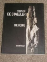 Stephen De Staebler: The Figureby: Kuspit, Donald - Product Image