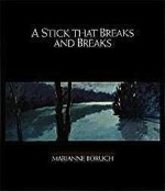 Stick That Breaks And Breaks, ABoruch, Marianne - Product Image