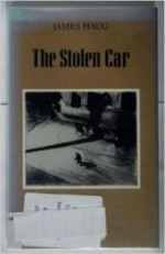 Stolen Car, The : Poemsby: Haug, James - Product Image