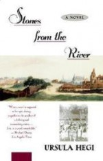 Stones from the Riverby: Hegi, Ursula - Product Image