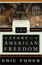 Story of American Freedom, Theby: Foner, Eric - Product Image