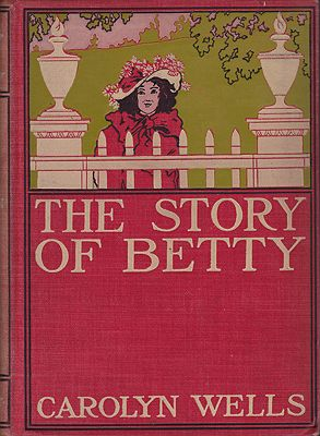 Story of Betty, Theby: Wells , Carolyn  - Product Image