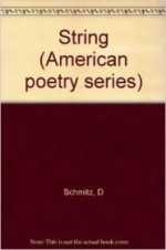 String (American poetry series ; v. 19)by: Schmitz, Dennis - Product Image