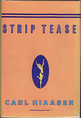 Strip Tease (SIGNED)by: Hiaasen, Carl - Product Image