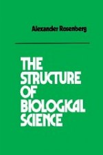 Structure of Biological Science, The Rosenberg, Alexander - Product Image