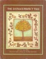 Sultan's Perfect Tree, Theby: Yolen, Jane  - Product Image