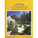 Summer Cottages and Castles: Scenes from the Good LifeCorbin, Patricia - Product Image