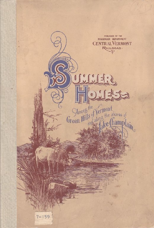 Summer Homes - Among the Green Hills of Vermont and along the shores of Lake Champlainby: Central Vermont Railroad - Product Image
