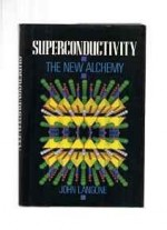 Superconductivity: The New AlchemyLangone, John - Product Image