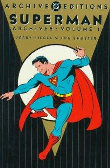 Superman Archives, Vol. 1by: Jerry Siegel; Joe Shuster  - Product Image