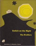 Switch on the Nightby: Bradbury, Ray - Product Image