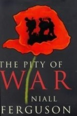 THE PITY OF WAR ( ALLEN LANE HISTORY)by: Ferguson, Niall - Product Image