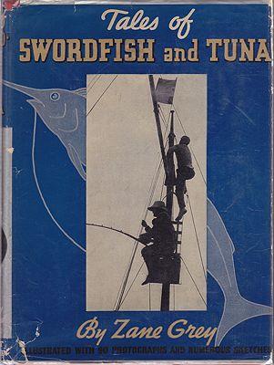 Tales of Swordfish and Tunaby: Grey, Zane  - Product Image