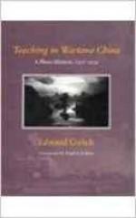 Teaching in Wartime China: A Photo-Memoir, 1937-1939Gulick, Edward - Product Image