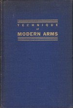 Technique of Modern Armsby: Muller, Col. Hollis LeR. - Product Image