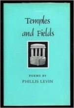 Temples and Fields: Poems (Contemporary Poetry Series)by: Levin, Phillis - Product Image