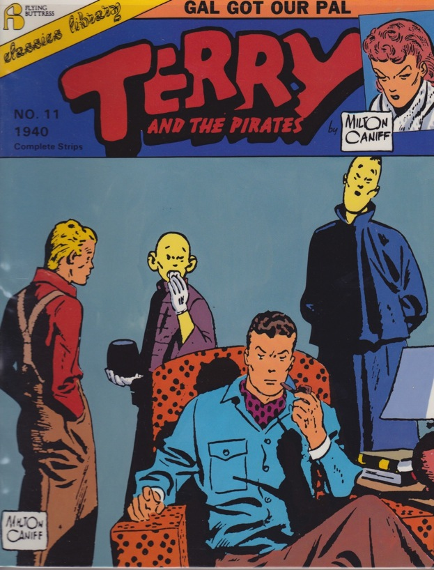 Terry and the Pirates (11 Issues 1940-1945): #11 Gal Got Our Pal, #12 Flying Ace Dude, #13 Out of the Frying Pan..., #14  Raven,  #15 The Return of Nornandie, # 16 Rouge, #17 Training with Flip Corkin, #18 Taffy at War, # 19 Joker Am - Product Image