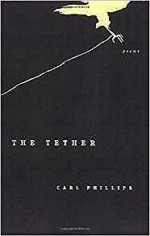 Tether, The: PoemsPhillips, Carl - Product Image