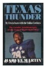 Texas Thunder - My Eleven Years with the Dallas Cowboysby: Martin, Harvey - Product Image