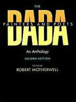 The Dada Painters and Poets: An Anthology, Second EditionFlam, Jack D. (Foreword) - Product Image