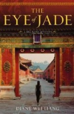 The Eye of Jade: A Mei Wang Mysteryby: Liang, Diane Wei - Product Image
