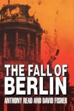 The Fall of Berlinby: Read, Anthony - Product Image