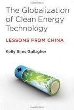 The Globalization of Clean Energy Technology: Lessons from China ( Urban and Industrial Environments)by: Gallagher, Kelly Sims - Product Image