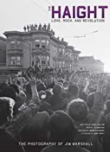The Haight: Love, Rock, and Revolutionby: Selvin, Joel and Jim Marshall - Product Image