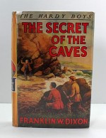 The Hardy Boys: The Secret of the Cavesby: Dixon, Franklin W. - Product Image
