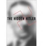 The Hidden HitlerMachtan, Lothar - Product Image